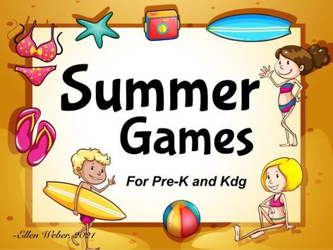 Summer Games for PreK & Kdg by Ellen Weber