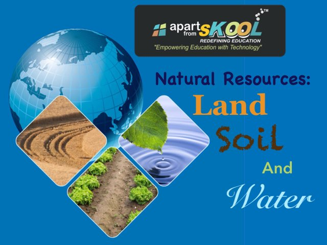 Natural Resources: Land, Soil And Water by TinyTap creator