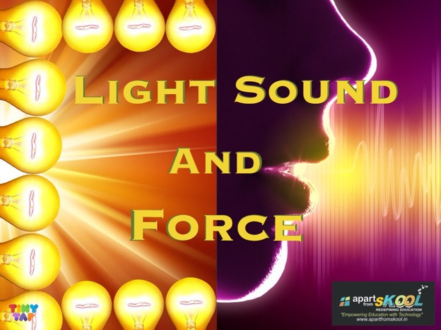 Light Sound And Force by TinyTap creator