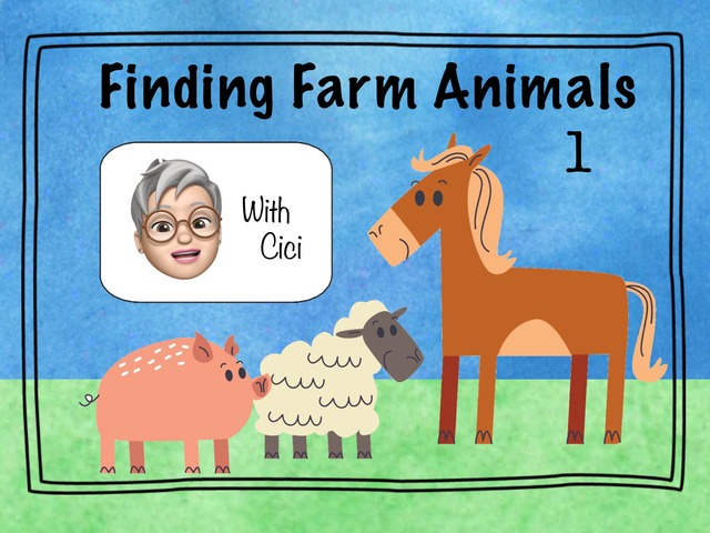 Finding Farm Animals 1  by Cici Lampe