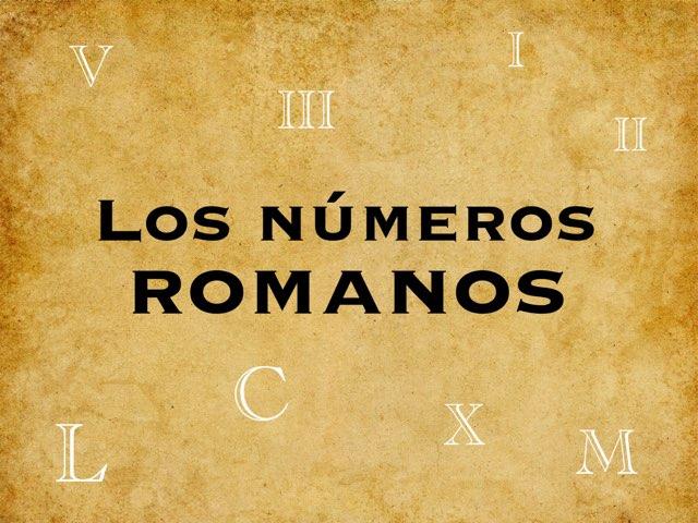 Los números romanos by Elysia Edu
