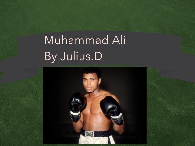 Muhammad Ali By Julius by Christine Snow