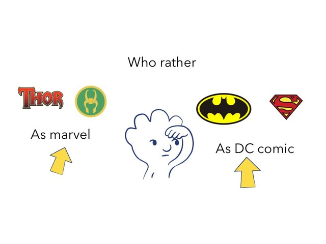 Who Rather Marvel Or DC comics by Idah Rahman