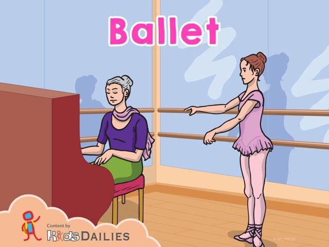 Ballet  by Kids Dailies