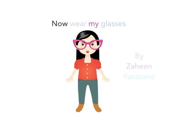 I'm Wearing Glasses  by Idah Rahman