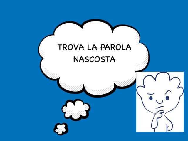 Trova La Parola Nascosta  by Margherita Bilello