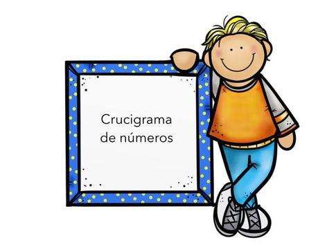 Crucigrama De Números  by Mayte Jerez