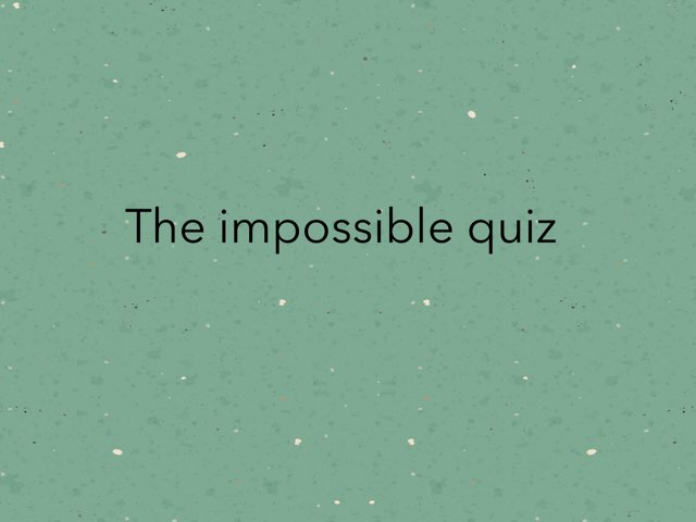 The Impossible Quiz  by Caitlin Lao