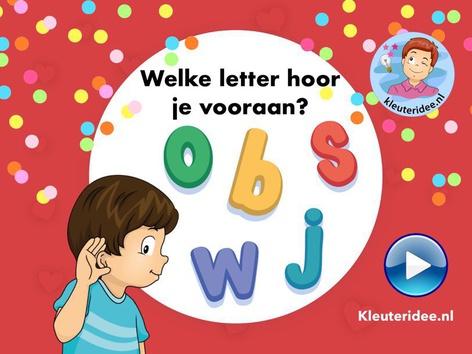 Welke letter hoor je vooraan? Kleuteridee.nl by Juf Petra Kleuteridee