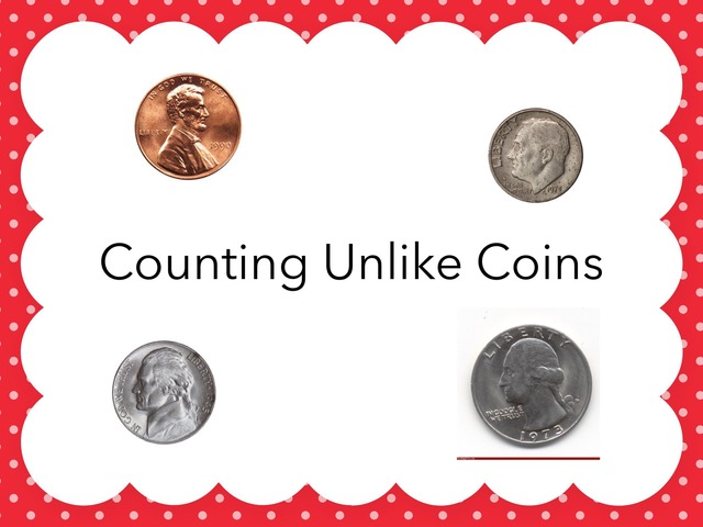 Counting Unlike Coins by Lori Board