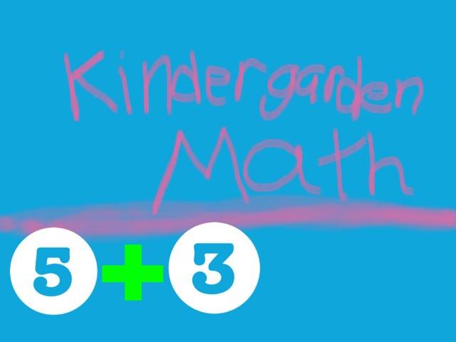 Kindergarten Math  by Erica Adams