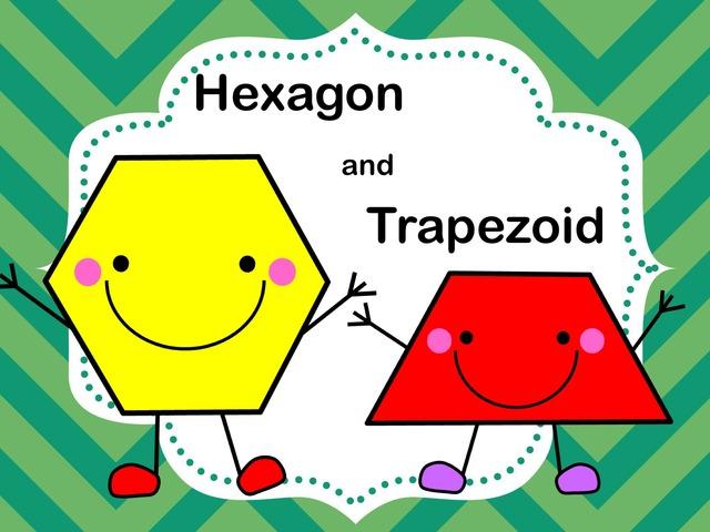 Hexagon and Trapezoid by Jennifer