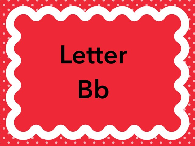 Letter Bb by Michelle Maxson