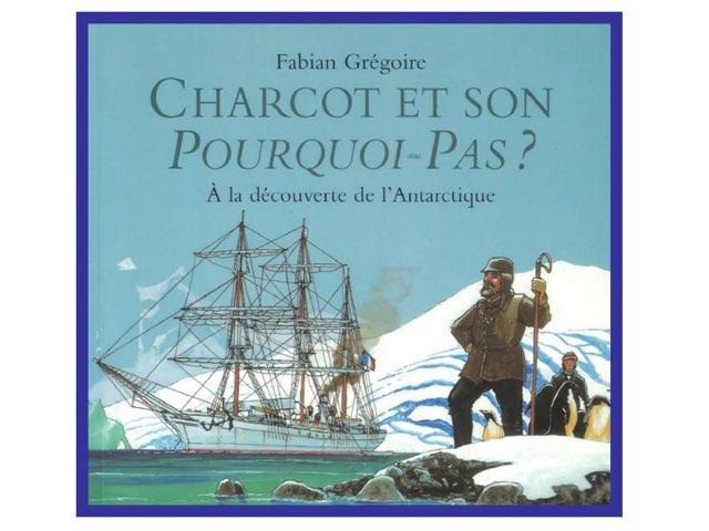 Charcot et son Pourquoi-Pas ? by Cédric Houbrechts