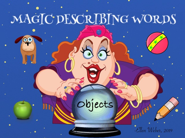Magic Describing Words - Objects by Ellen Weber