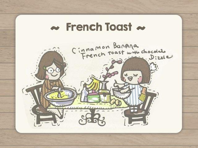 French Toast  by Chocolate Rain