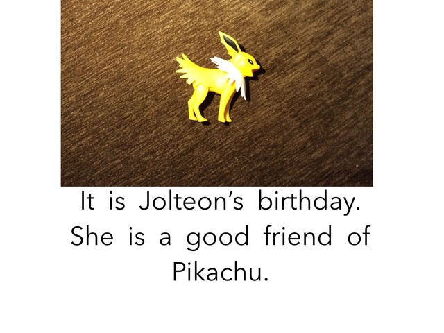 Jolteon's Birthday by Joy Wilson