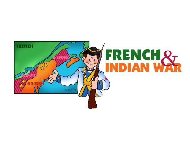 DPISD French & Indian War by Leslie Kilbourn