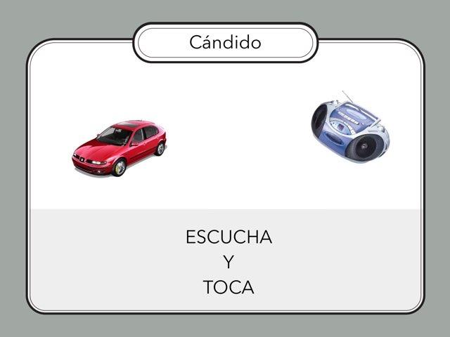 CÁNDIDO - ESCUCHA Y TOCA by Zoila Masaveu