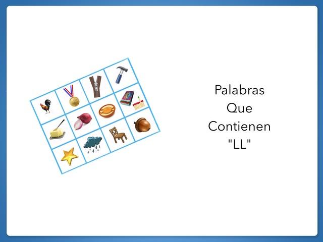 """Palabras Que Contienen """"LL"""". by Zoila Masaveu"""