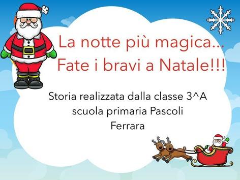 La notte più Magica...Fate I Bravi A Natale! (1) by Rosalino Rinaldi