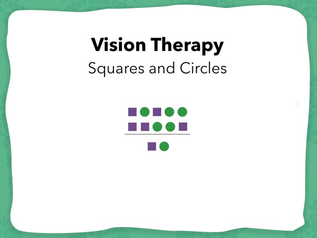 Vision therapy- Squares And Circles by Mr MM
