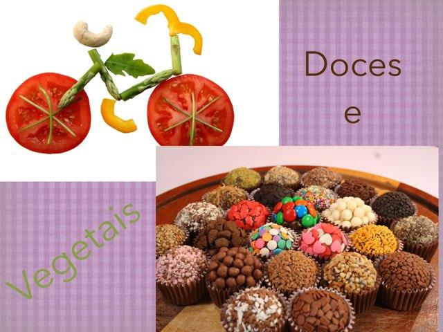 Doces e Vegetais by Isabela Sampaio