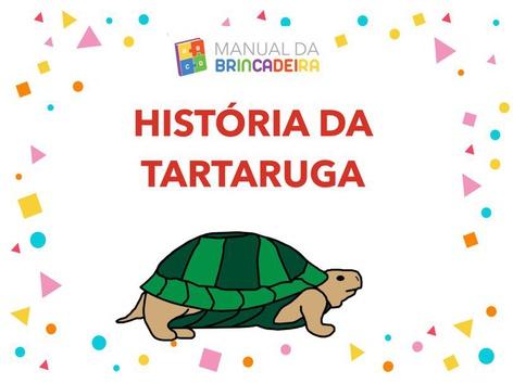 História Da Tartaruga - Manual Da Brincadeira  by Manual Da Brincadeira Miryam Pelosi