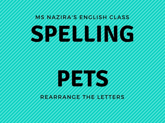 SPELL - PETS by Nazira Roslee