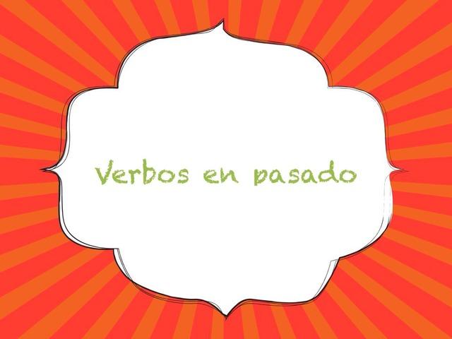 Verbos en pasado by Toñi Arteaga Lucas