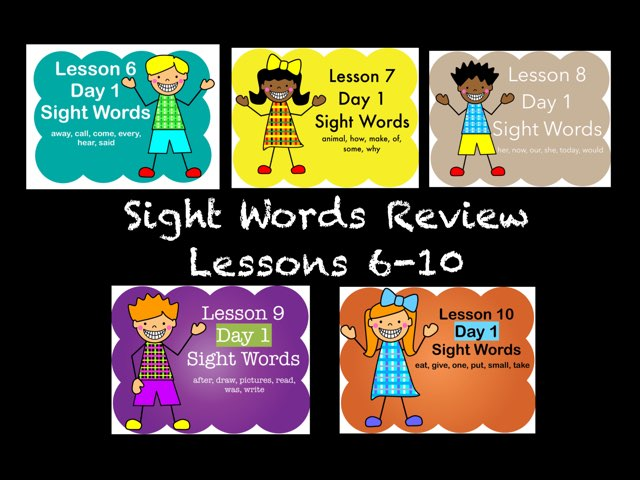 Sight Words Review Lessons 6-10 by Jennifer