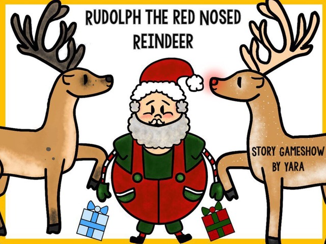 Rudolph The Red Nosed Reindeer Story Gameshow  by Yara Habanbou