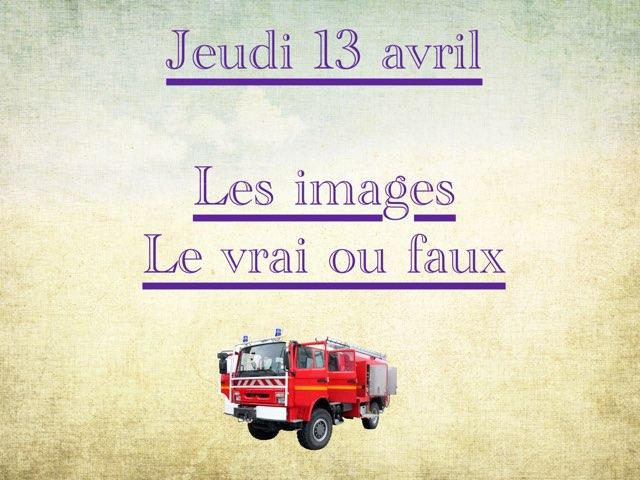 L - Jeu13 - Images Et Vrai Faux  by Caroline Gozdek