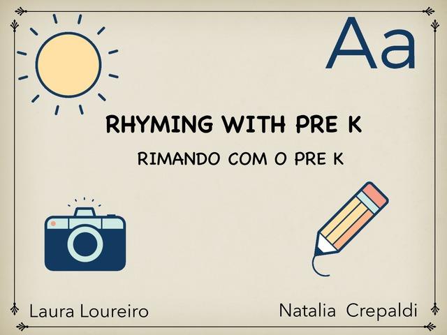 Rhyming Words Pre K Pueri by Laura Loureiro