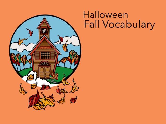 Halloween: Fall Vocabulary  by Carol Smith