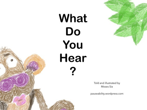 What Do You Hear? by Moses Sia