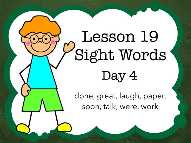 Lesson 19 Sight Words Day 4 by Jennifer