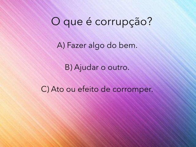 Jogo da Corrupção - 06 by Rede Caminho do Saber