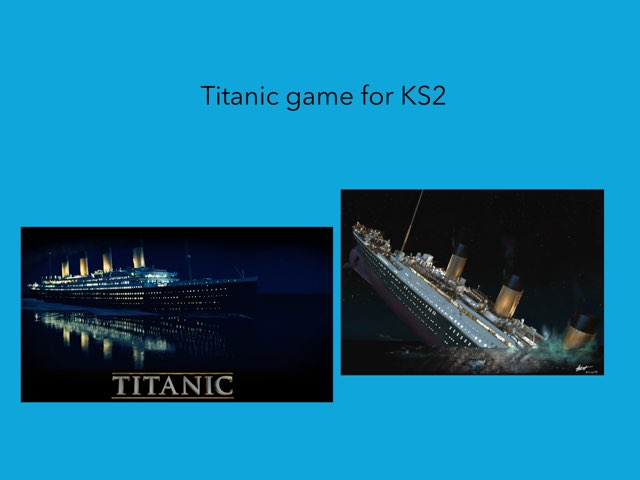 Evie's Titanic Game by RGS Springfield