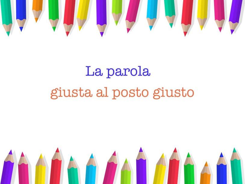 La Parola Giusta by Primaria Interattiva