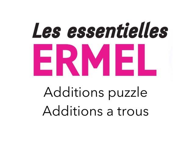 Additions Puzzle Et A Trous- Les Essentielles D'ERMEL by Fabien EMPRIN