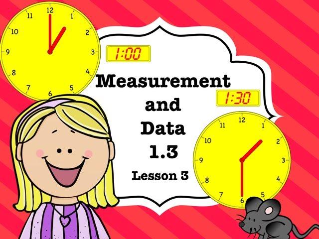 Measurement & Data 1.3 Lesson 3 Of 5 by Jennifer
