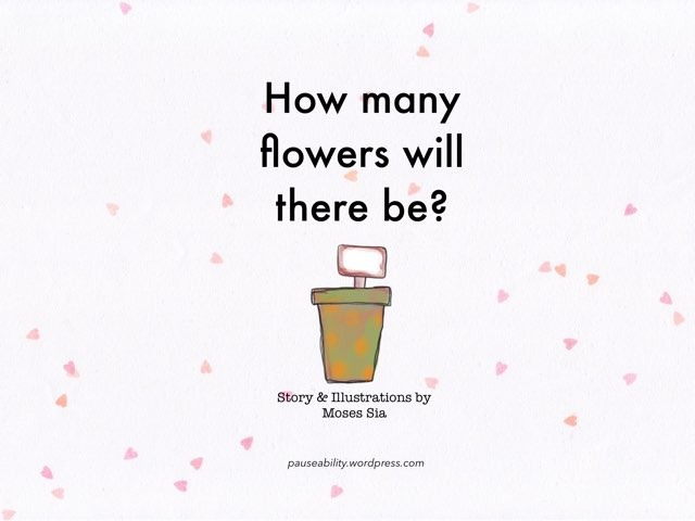 How Many Flowers by Moses Sia