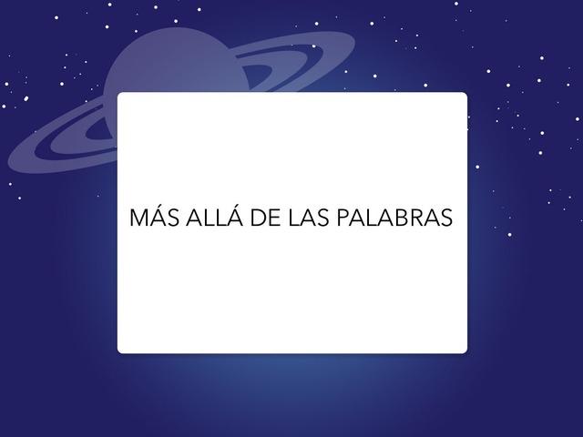 MÁS ALLÁ DE LAS PALABRAS by LAURA PARDO