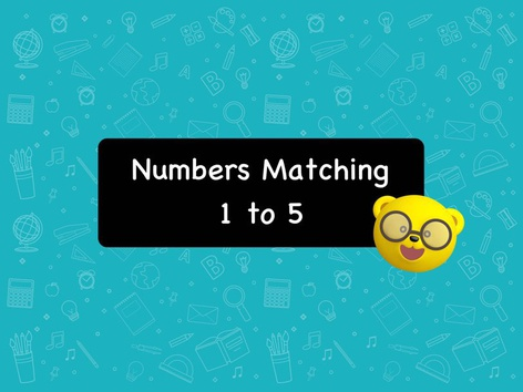 Numbers Matching 1 to 5 by Angela