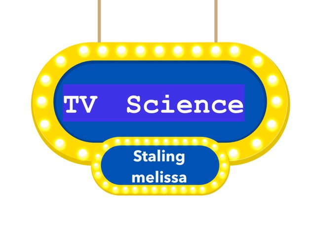 Tv Science by Melissa Lacerda