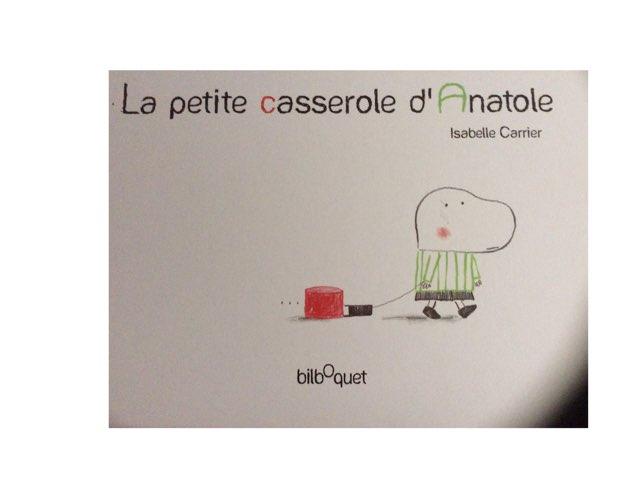 La Petite Casserole D'Anatole by Ludivine Werner