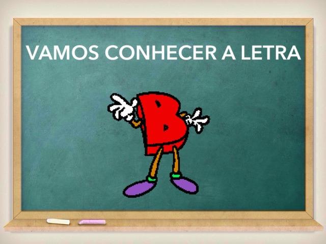 Vamos Conhecer a Letra B by Larissa Ritto