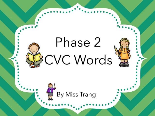 CVC Words Practice  by Trang Quỳnh