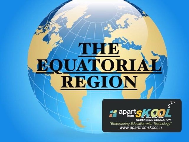 The Equatorial Region by TinyTap creator